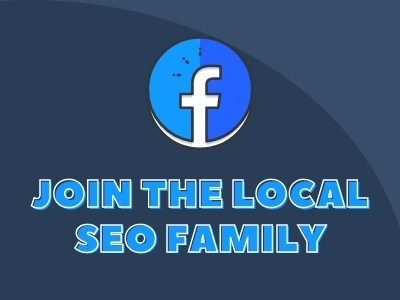 JOIN THE LOCAL SEO FAMILY