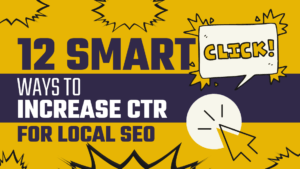 how to increase CTR for local SEO