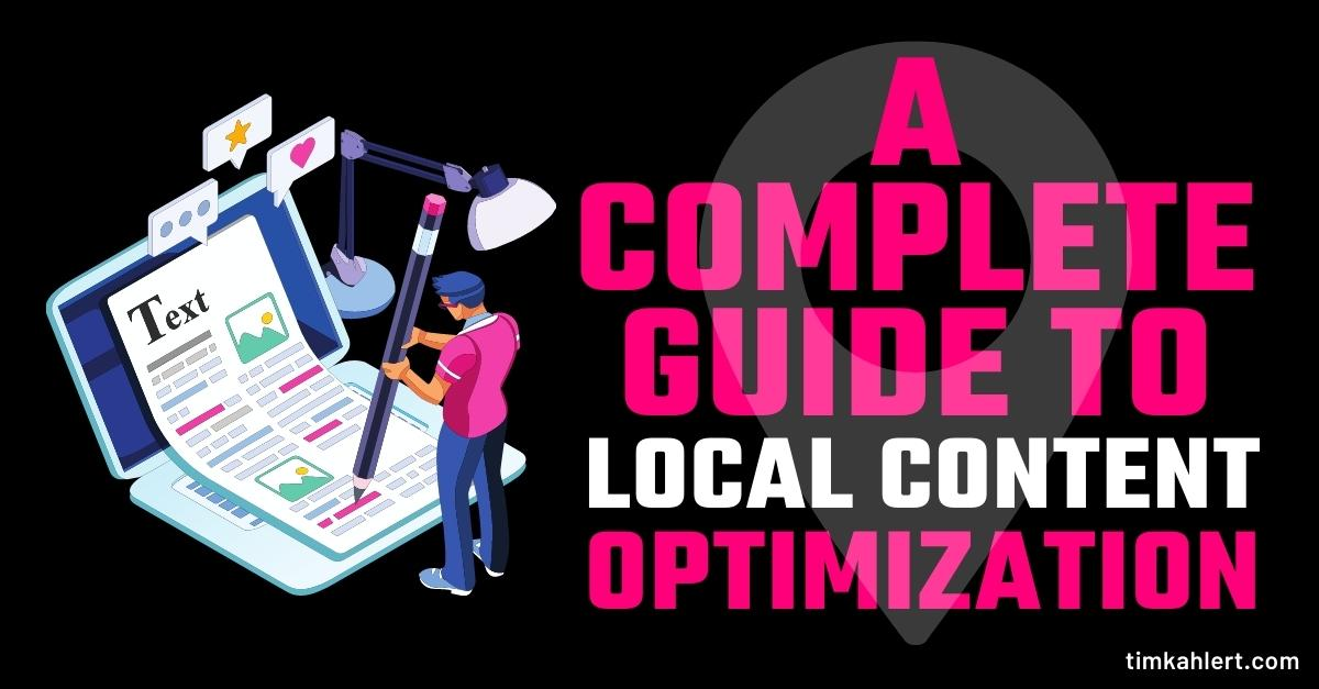 The complete guide to local content optimization